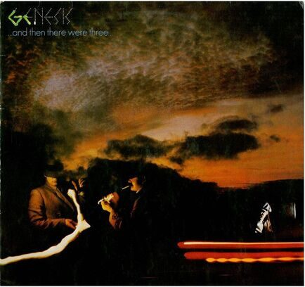 GENESIS - …AND THEN THERE WERE THREE