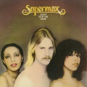Виниловая пластинка SUPERMAX - DON'T STOP THE MUSIC (180GR, Exclusive In Russia)