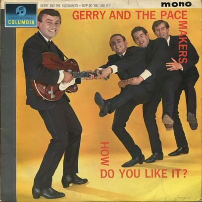 GERRY AND THE PACE MAKERS - HOW DO YOU LIKE IN?