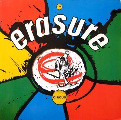 ERASURE - THE CIRCUS/WONDERLAND