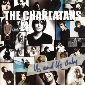 Виниловая пластинка The Charlatans - Us And Us Only