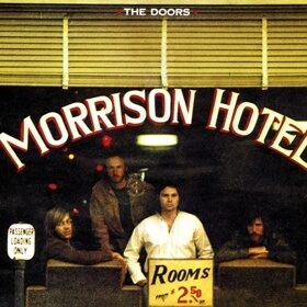 Виниловая пластинка THE DOORS - MORRISON HOTEL (STEREO, 180GR, Gatefold)