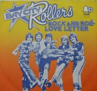 BAY CITY ROLLERS - ROCK AND ROLL LOVE LETTER