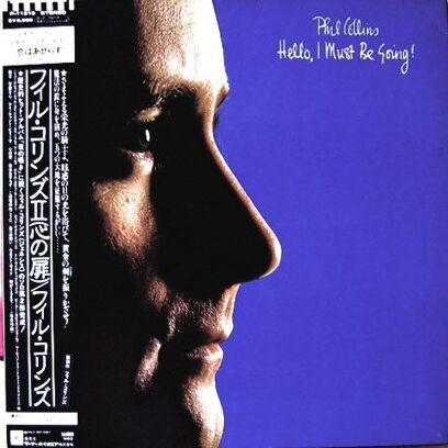 PHILL COLLINS - HELLO, I MUST BE GOING!